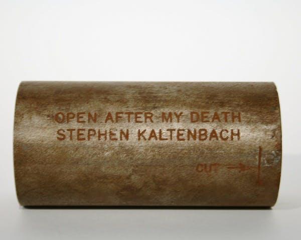 Stephen Kaltenbach, Time Capsule (OPEN AFTER MY DEATH STEPHEN KALTENBACH), 1970