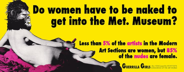 Guerrilla Girls, Do Women Have To Be Naked To Get Into The Met Museum?
