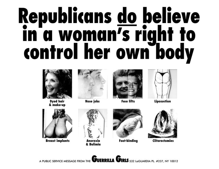 Guerrilla Girls, Republicans Do Believe In A Woman's Right To Control Her Own Body