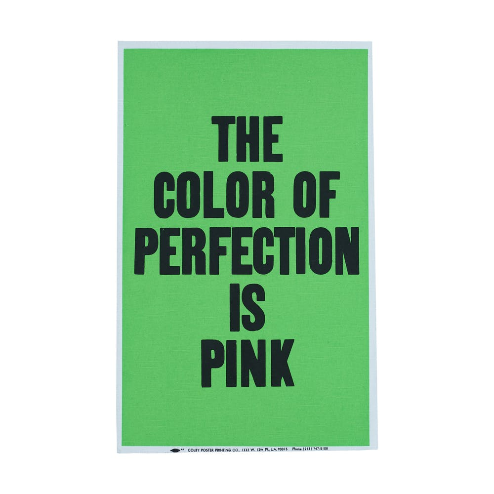 Allen Ruppersberg, Poster Object (The Color of Perfection is Pink), 1988