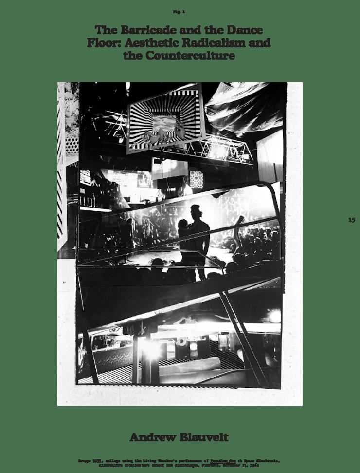 Andrew Blauvelt, The Barricade and the Dance Floor: Aesthetic Radicalism and Counterculture, Hippie Modernism, hippie, Walker Art Center