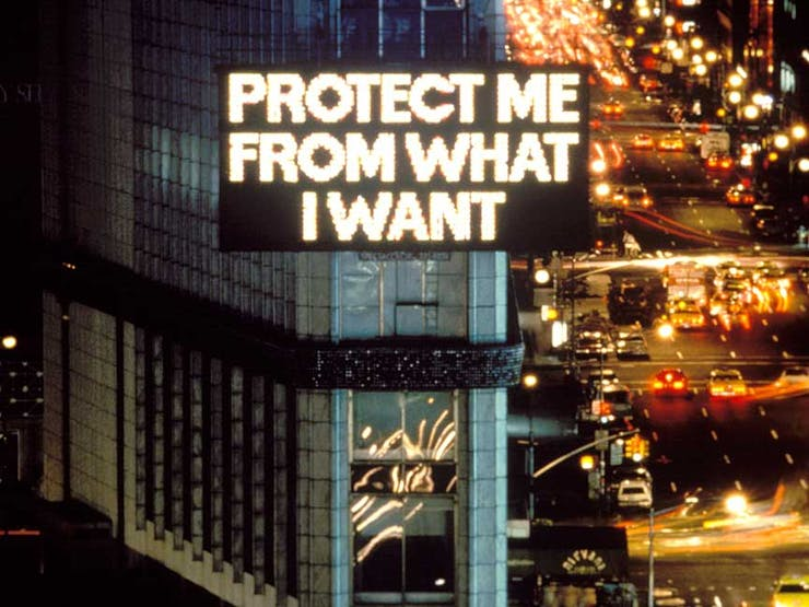 "Jenny Holzer's ""Protect Me From What I Want."""