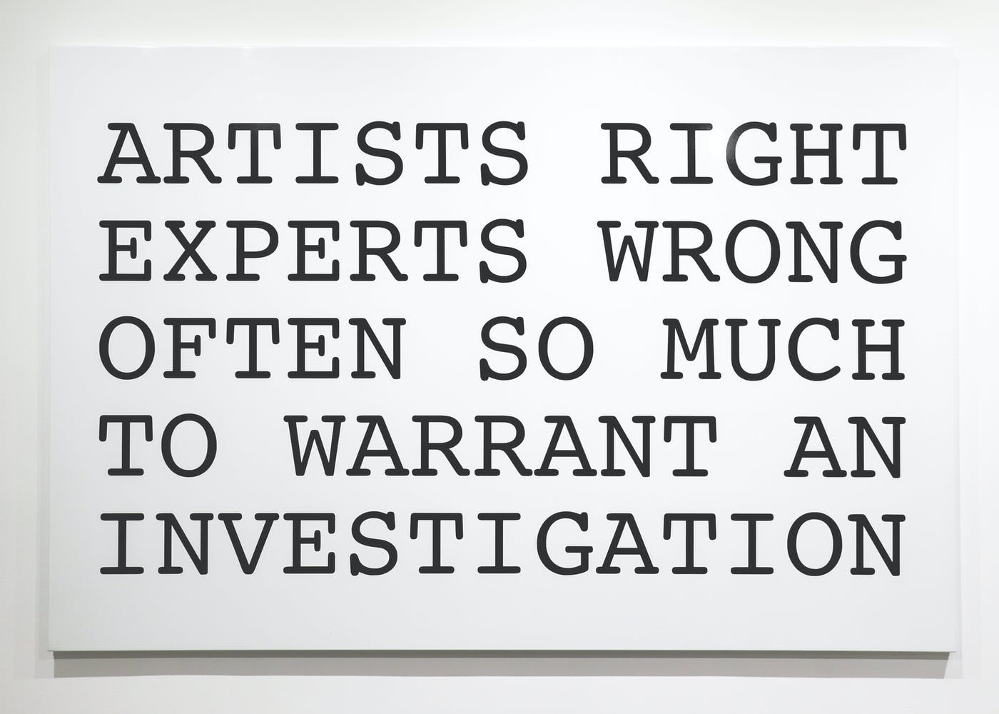 Peter Fend, ARTISTS RIGHT EXPERTS WRONG, 2018