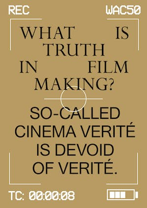 What is truth in filmmaking?