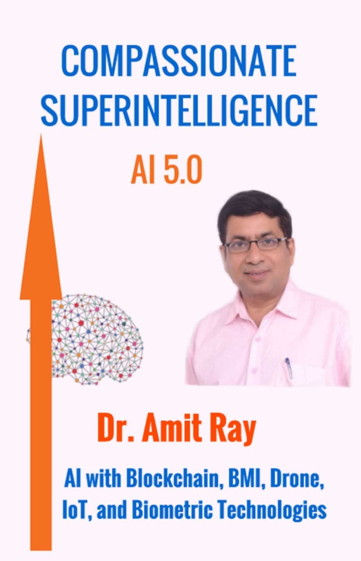 The cover of Compassionate Superintelligence AI 5.0 by Amit Ray.