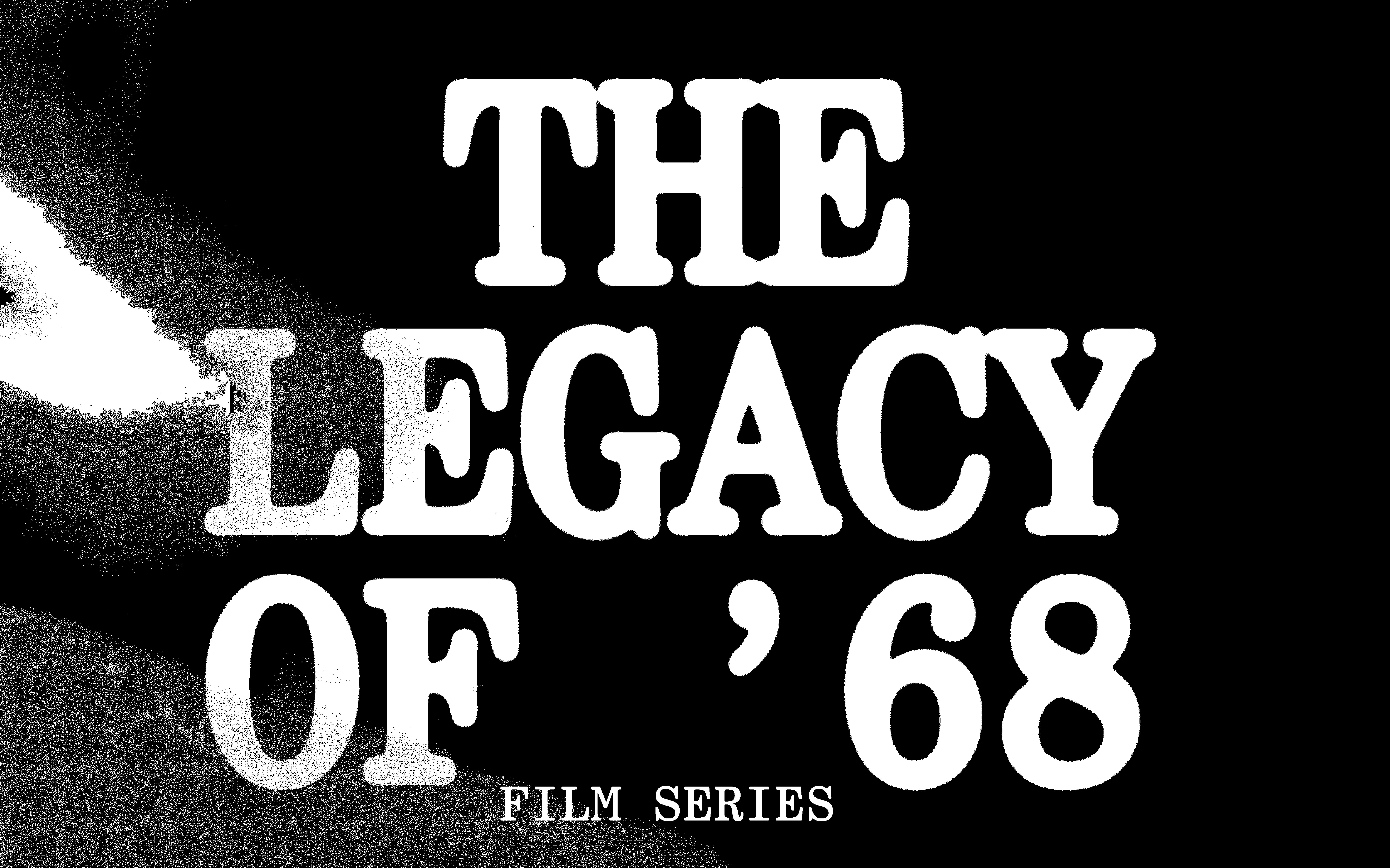 Legacy of '68