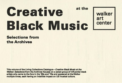"""Off white card with black ink that says """"Creative Black Music at the Walker Art Center"""""""